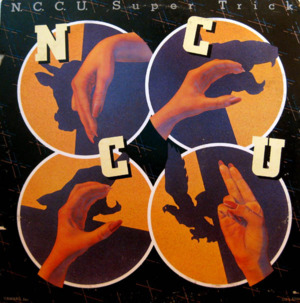 N.C.C.U. - Super Trick (United Artists 1977)